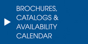 Brochures, Catalogs and Availability Calendar